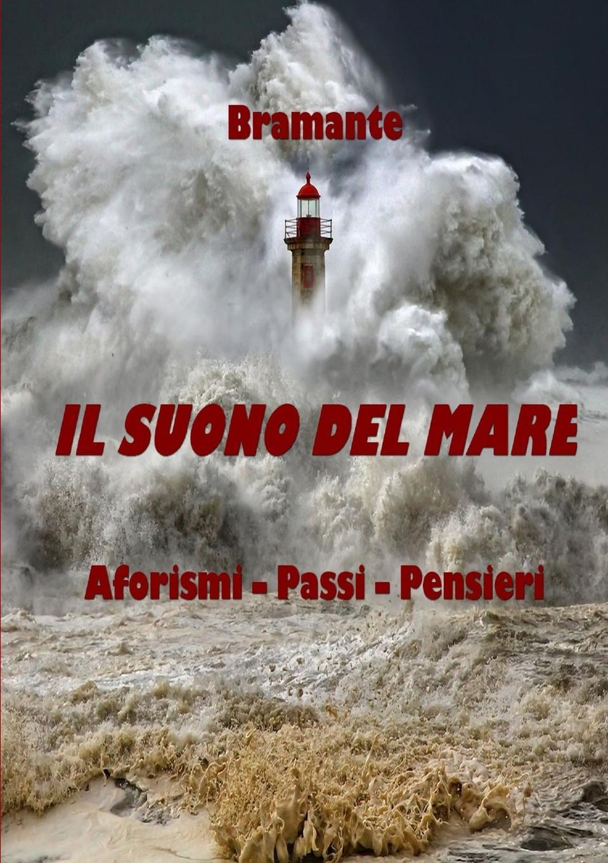 цена Bramante Il suono del mare онлайн в 2017 году