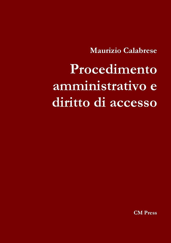 Maurizio Calabrese Procedimento amministrativo e diritto di accesso kosaka wado documenti takeuci 1