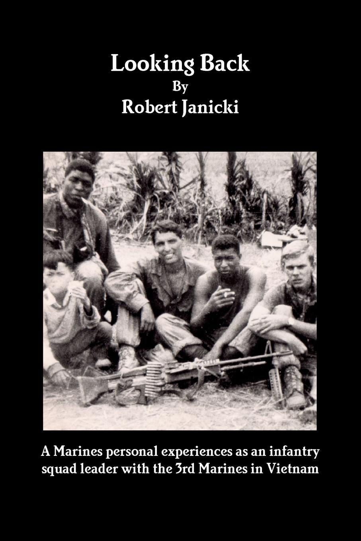 Robert Janicki Looking Back 10-25-16