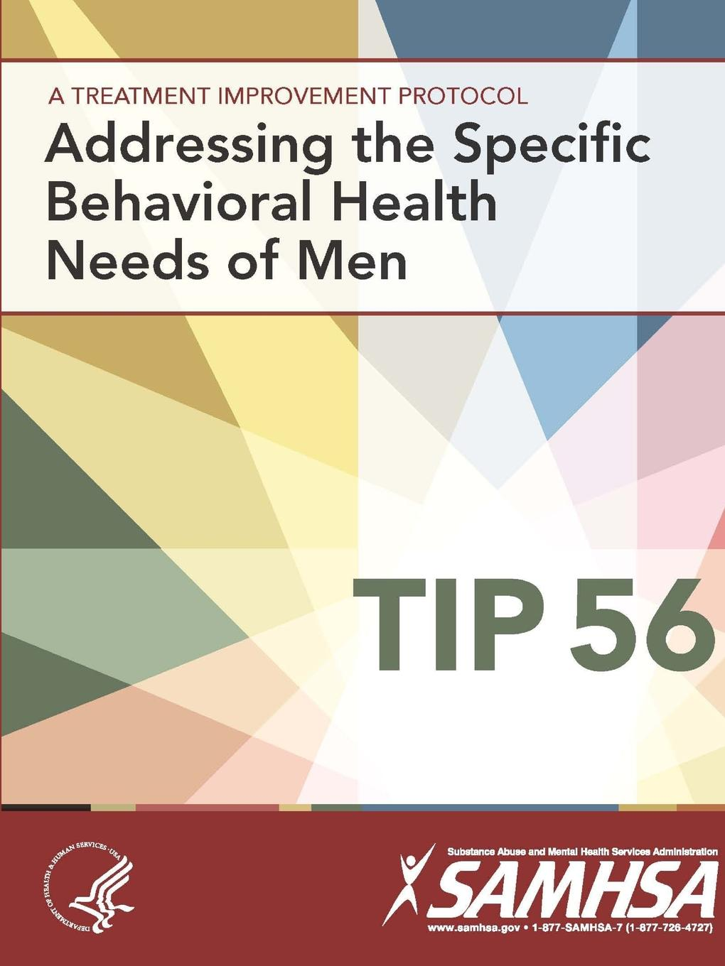Department of Health And Human Services A Treatment Improvement Protocol - Addressing The Specific Behavioral Health Needs of Men - Tip 56 kevin henke arsenic environmental chemistry health threats and waste treatment
