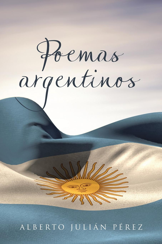 Alberto Julián Pérez Poemas argentinos enrico vignati ritratto di famiglia