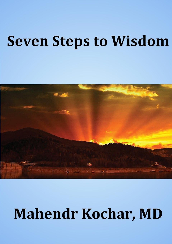 лучшая цена Mahendr Kochar Seven Steps To Wisdom