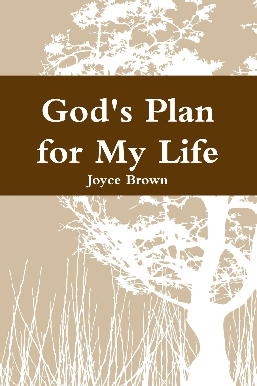 Joyce Brown God.s Plan for My Life joyce s cities