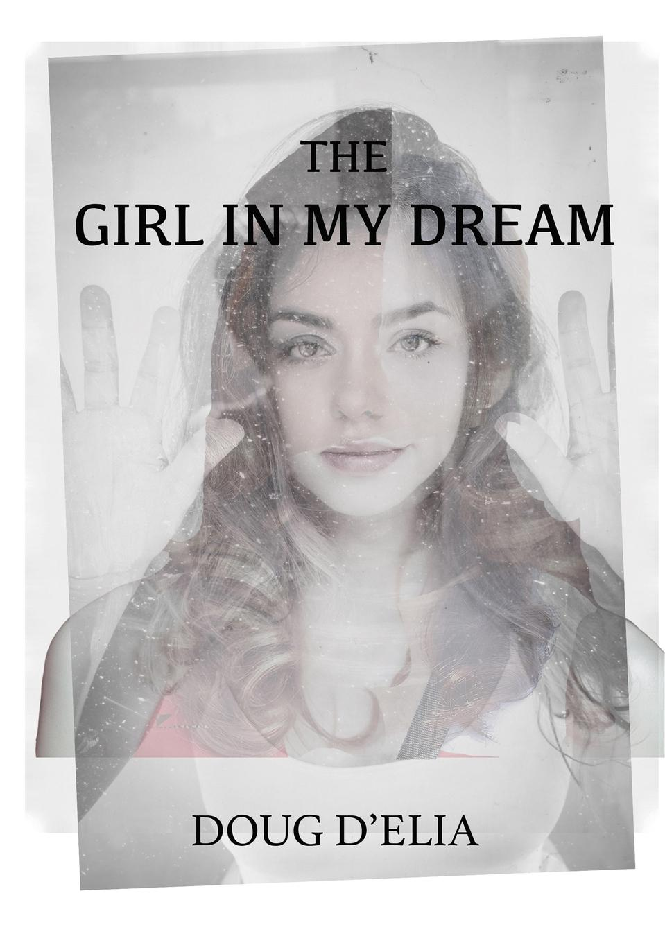 Фото - Doug D'Elia The Girl In My Dream allways