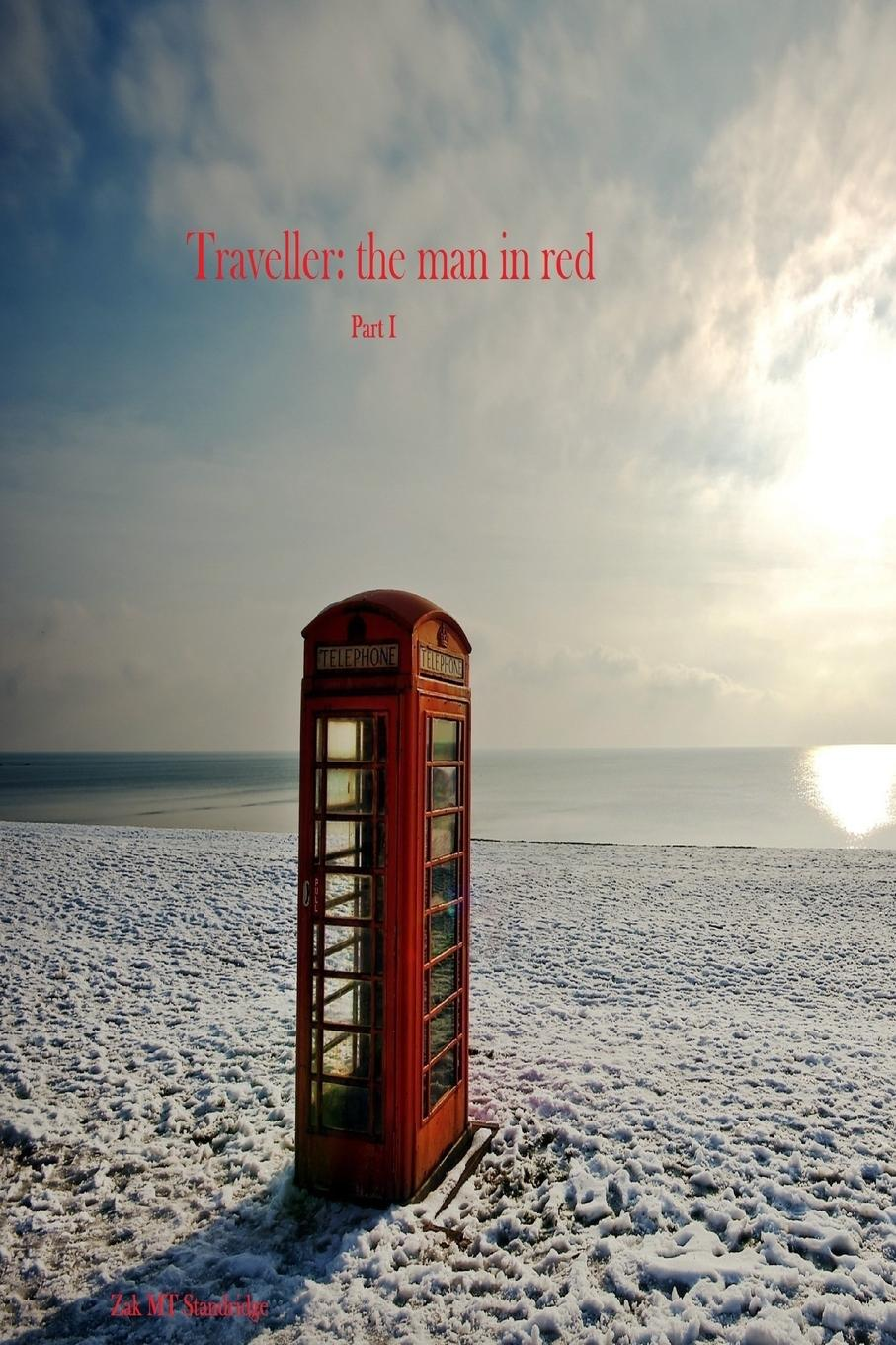 Zak MT Standridge Traveller. the man in red joel davis the lord wants to see your face