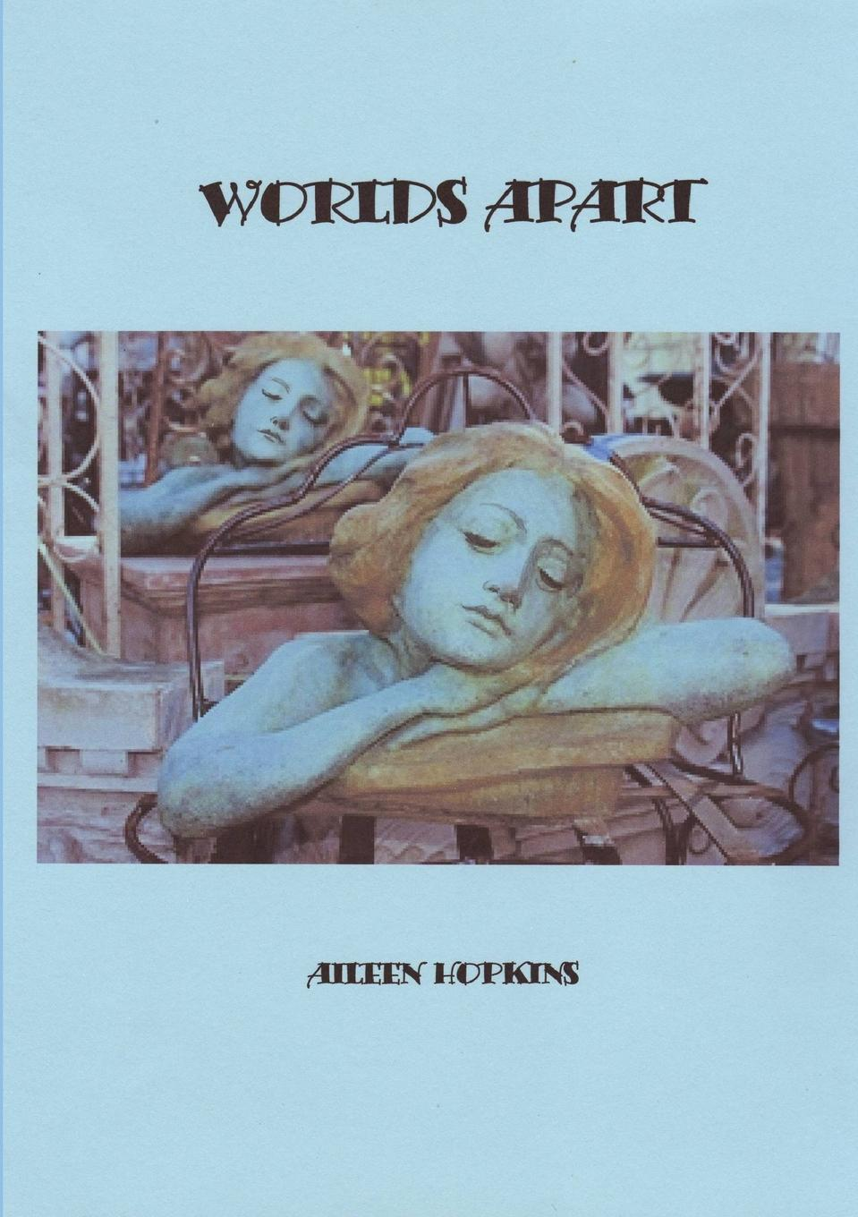 aileen hopkins WORLDS APART nap time story