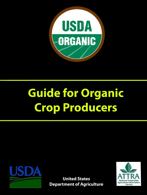 U.S. Department of Agriculture Guide for Organic Crop Producers недорго, оригинальная цена