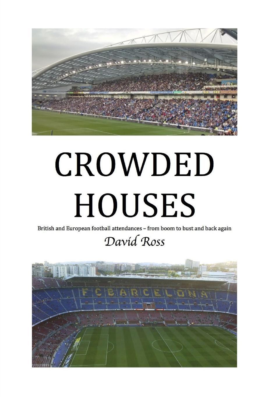 David Ross CROWDED HOUSES цена в Москве и Питере