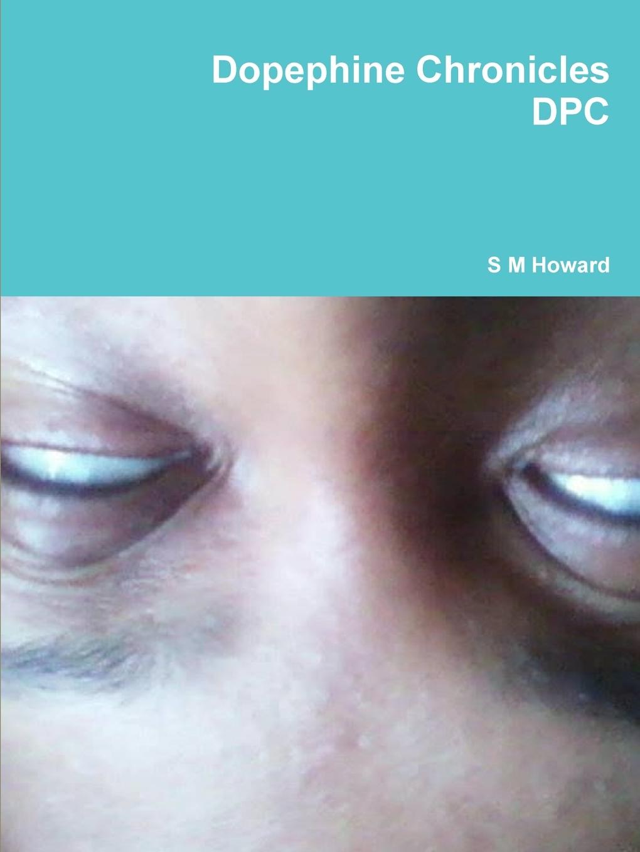 S M Howard Dopephine Chronicles copycat killing