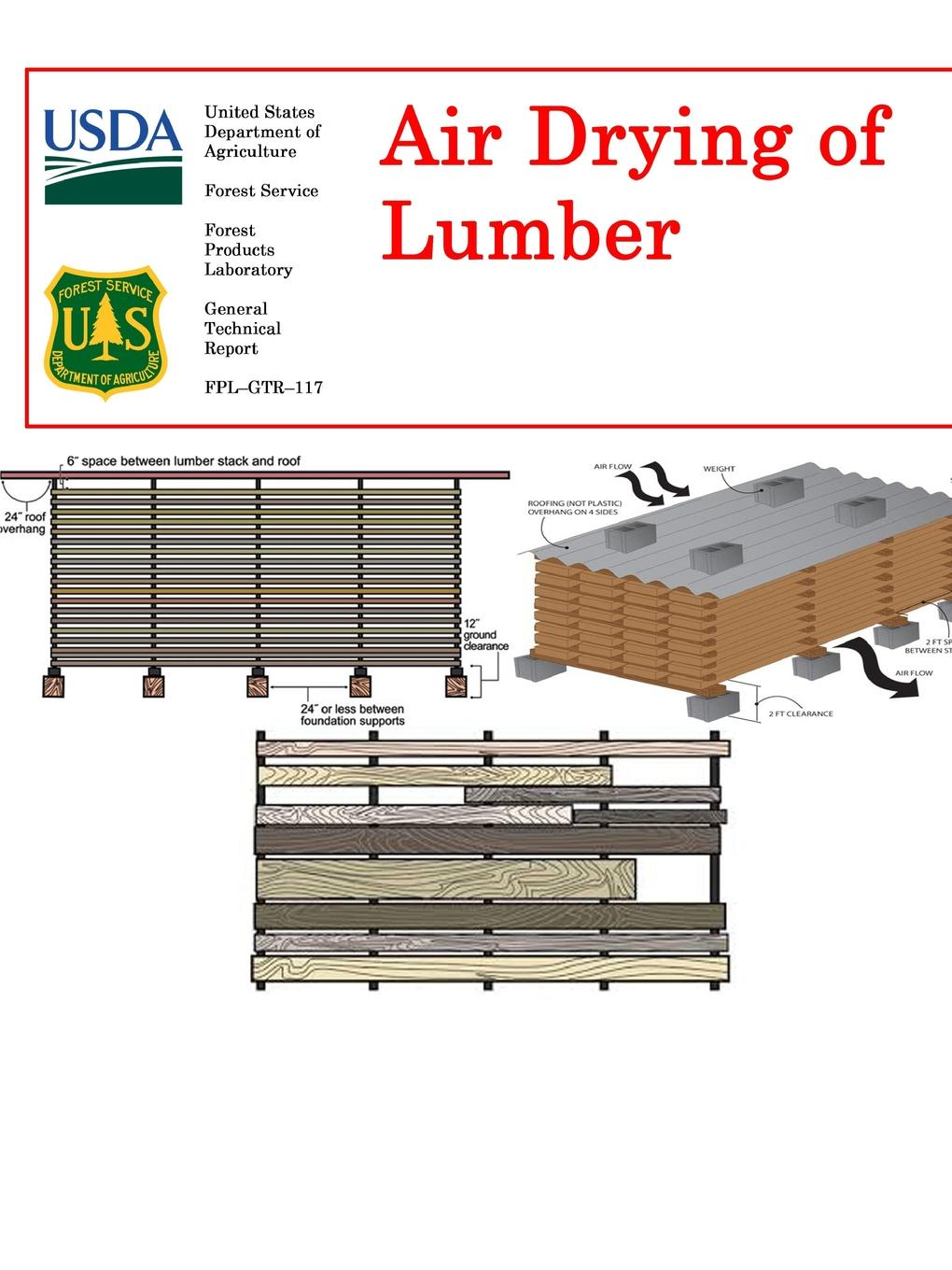 United States Department of Agriculture Air Drying of Lumber allen quincy the outdoor chums in the big woods or rival hunters of lumber run