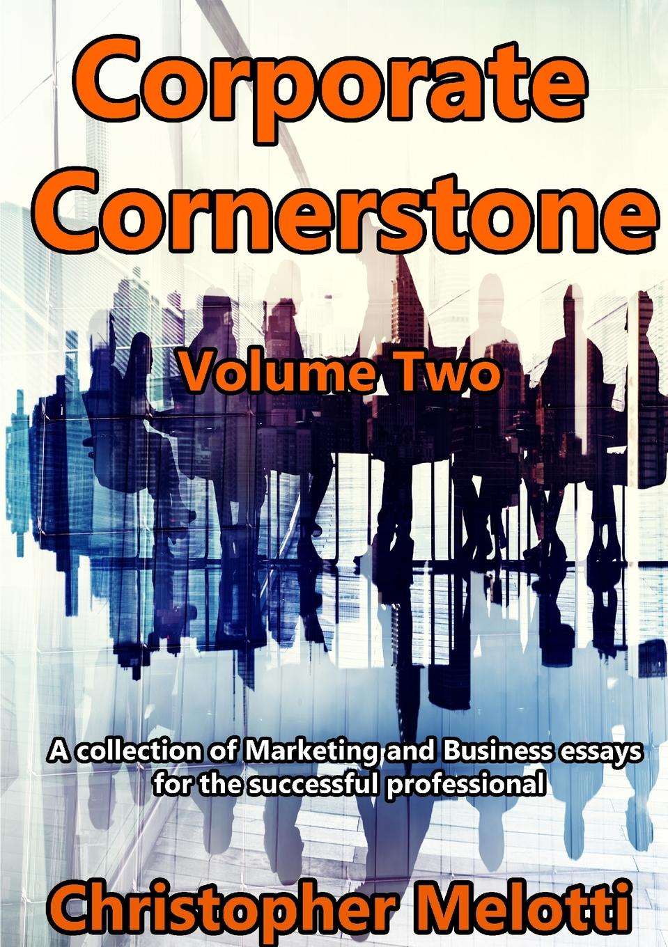 Christopher Melotti Corporate Cornerstone. Volume Two reports of the survey botanical series volume 9