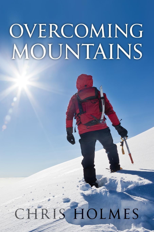 Chris Holmes Overcoming Mountains dr abiola idowu overcoming faith