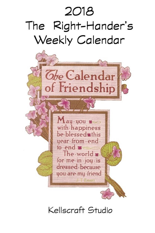 Kellscraft Studio The Right-Hander.s Weekly Calendar for 2018 calendar zooper