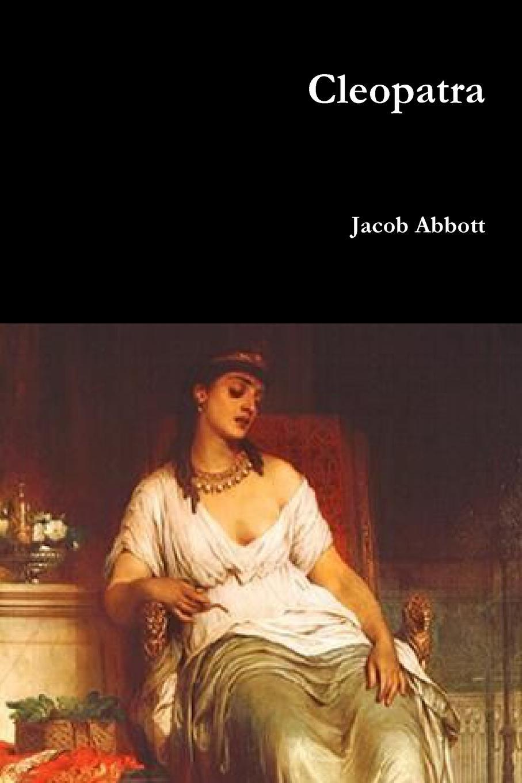 Jacob Abbott Cleopatra abbott jacob darius the great