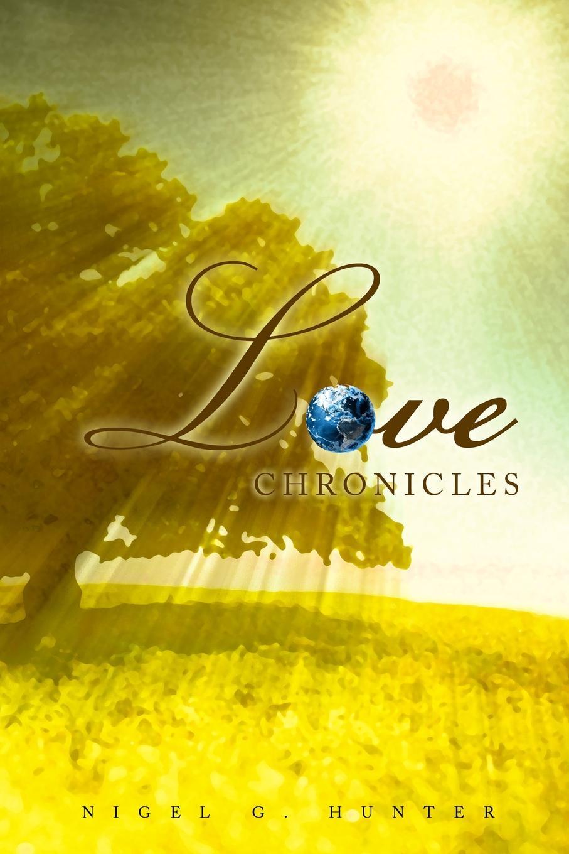 Nigel G. Hunter Love Chronicles i love one direction