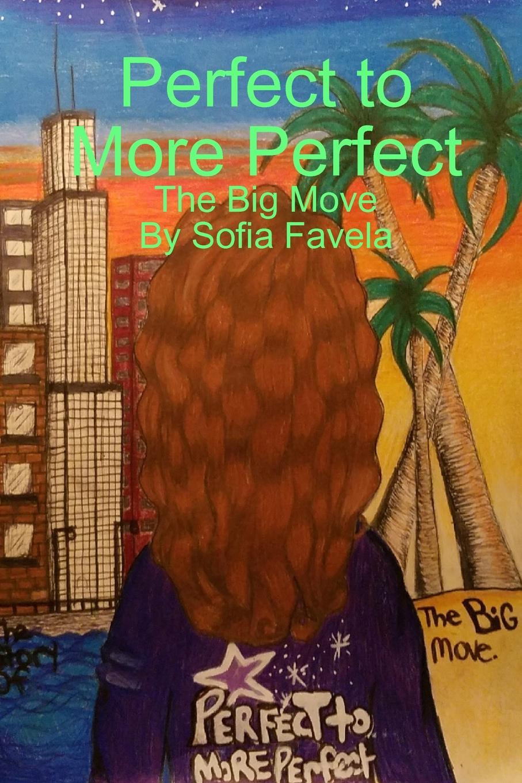 Sofia Favela Perfect to More Perfect