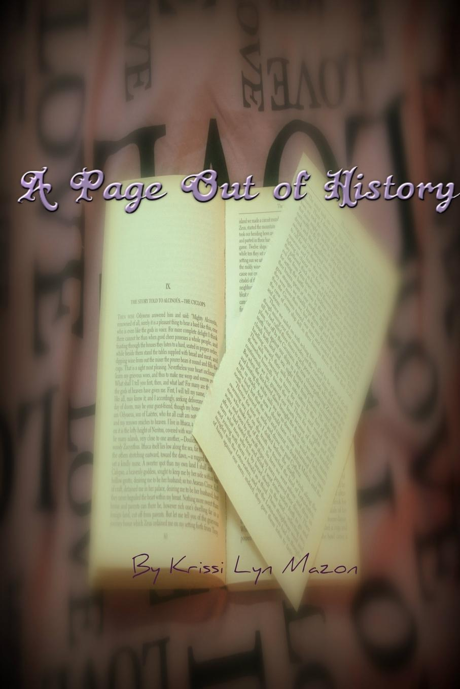 Krissi Lyn Mazon A Page Out of History history of my life