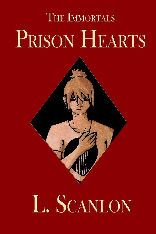 L. Scanlon The Immortals Prison Hearts etta jones always in our hearts