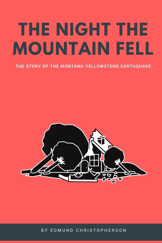 лучшая цена Edmund Christopherson The Night the Mountain Fell