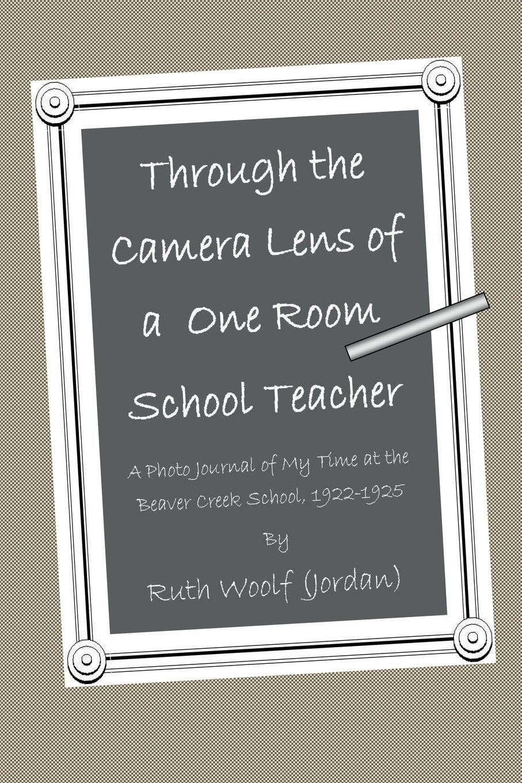 Фото - Ruth Woolf(Jordan) Through the Camera Lens of a One Room School Teacher micro camera compact telephoto camera bag black olive
