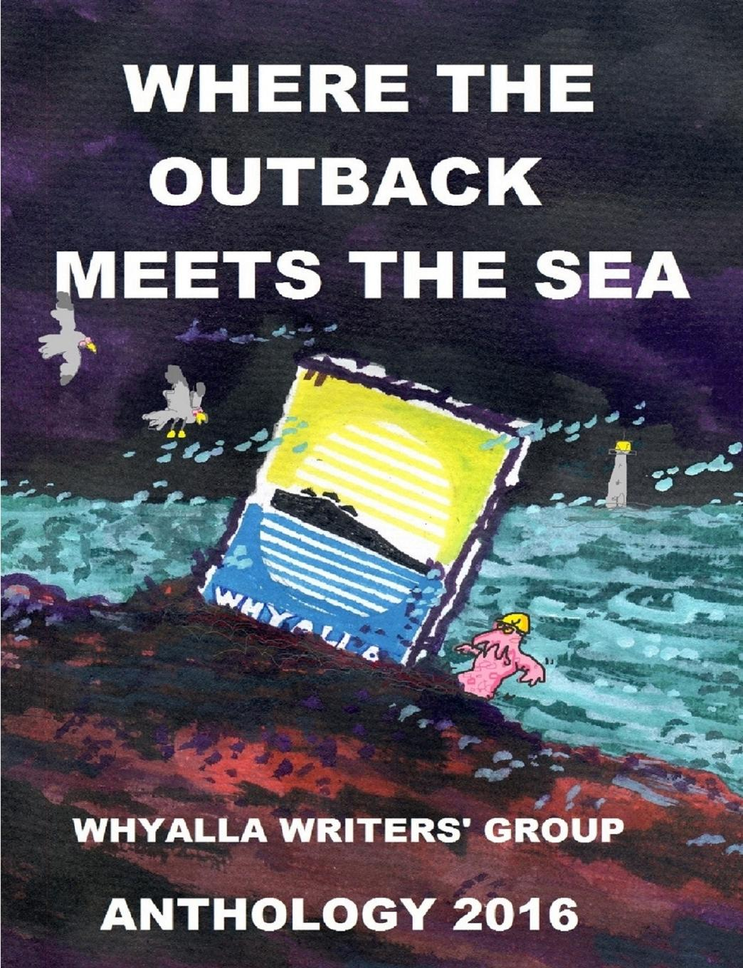 Whyalla Writers' Group where The Outback Meets The Sea