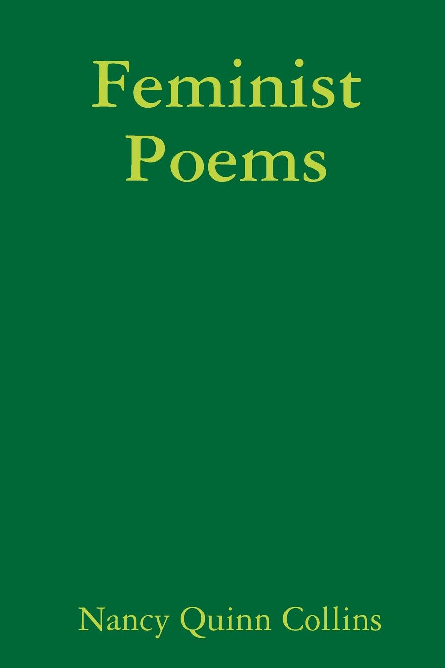 Nancy Quinn Collins Feminist Poems quinn daniel ishmael