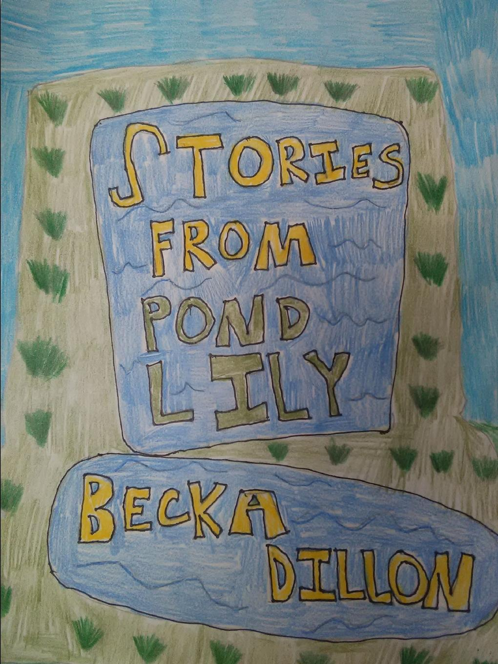 лучшая цена Becka Dillon Stories From Pond Lily