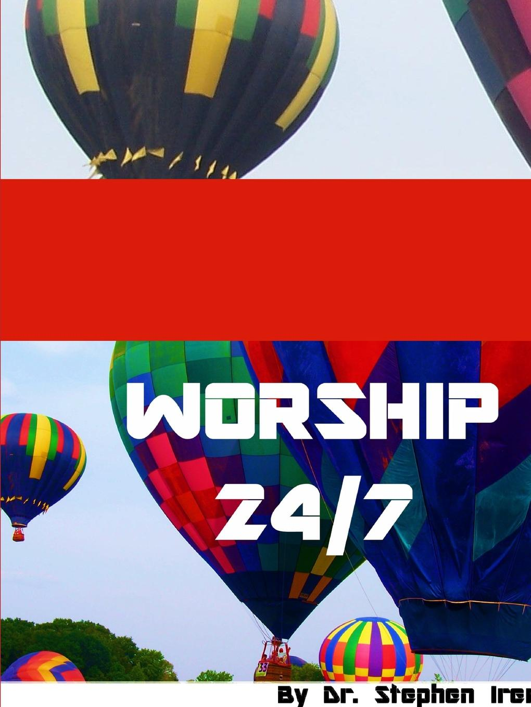 Rev. Dr. Stephen Ireri Worship 24/7 dr stephen zemanek taking jesus to court