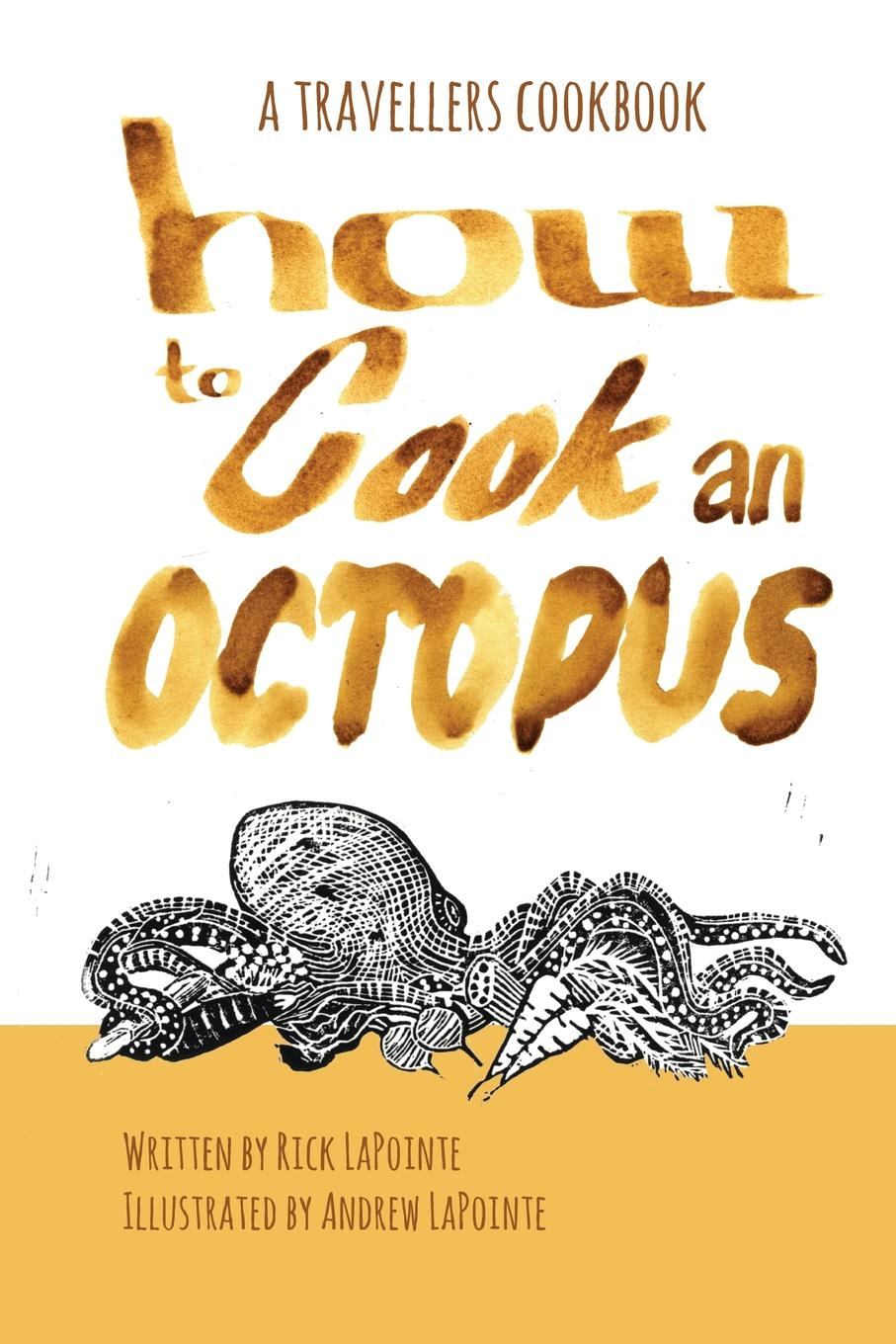 Rick LaPointe How to Cook an Octopus cook it step by step