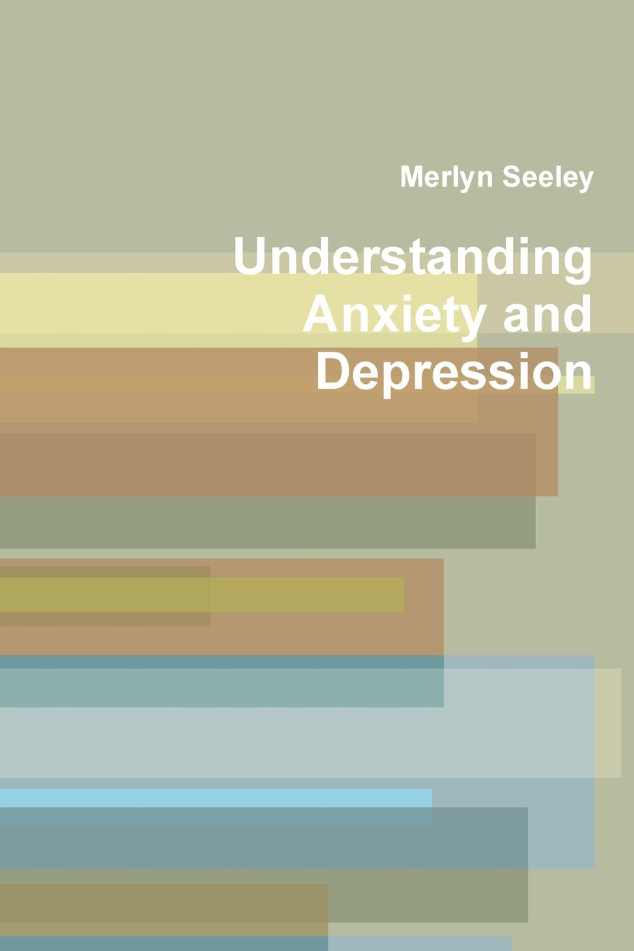Merlyn Seeley Understanding Anxiety and Depression exclusive patented waveform ces device treat anxiety depression