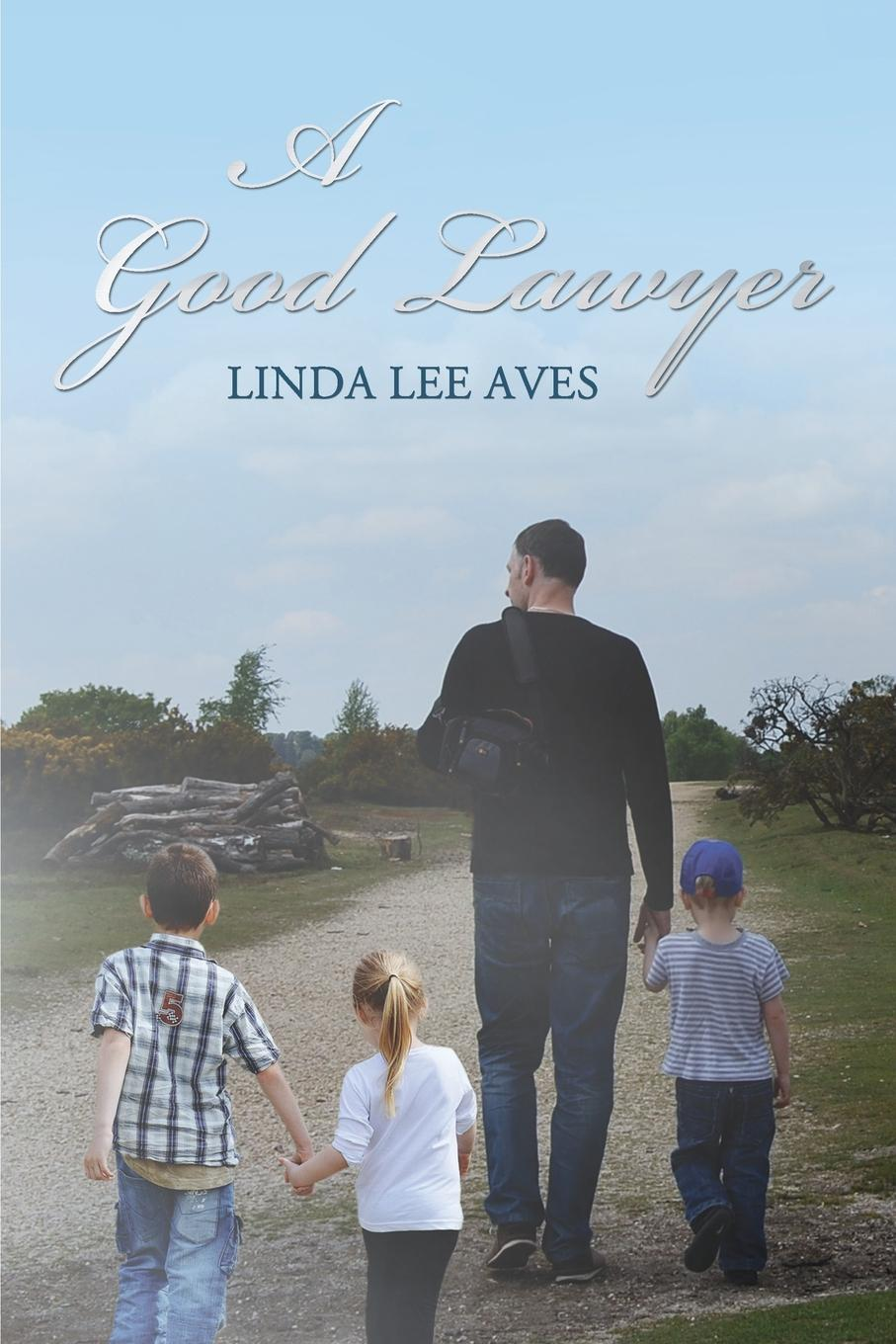 LINDA LEE AVES A GOOD LAWYER now is good