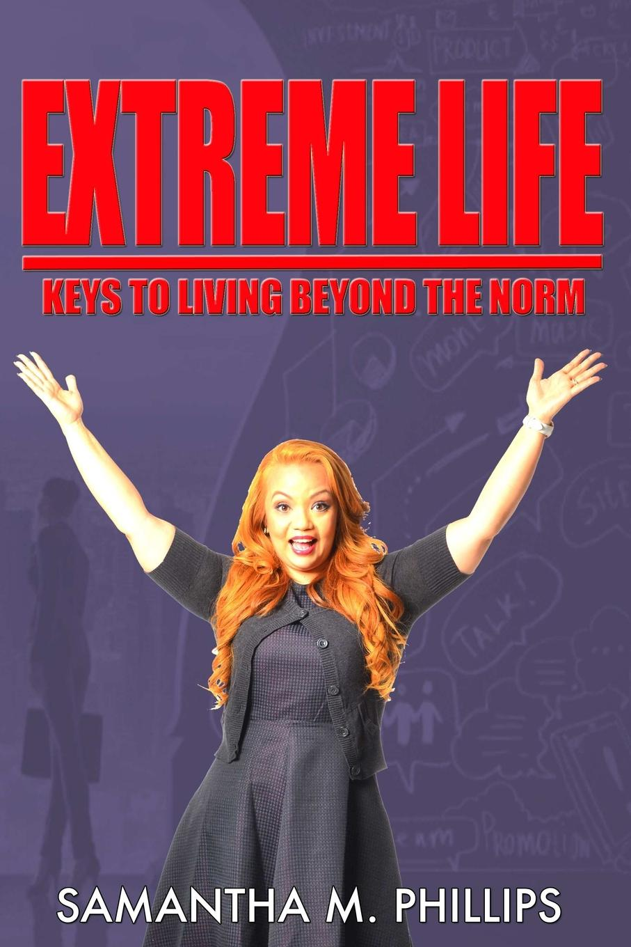 SAMANTHA M PHILLIPS EXTREME LIFE. KEYS TO LIVING BEYOND THE NORM brian ogawa a river to live by the 12 life principles of morita therapy