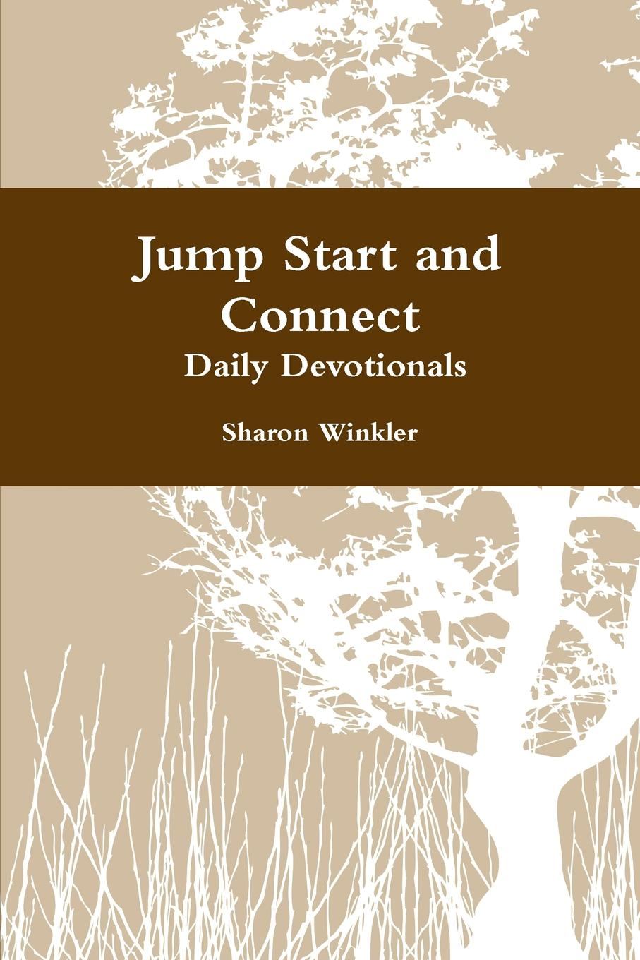 Sharon Winkler Jump Start and Connect Daily Devotionals delinda n baker in search of truth 31 day devotional