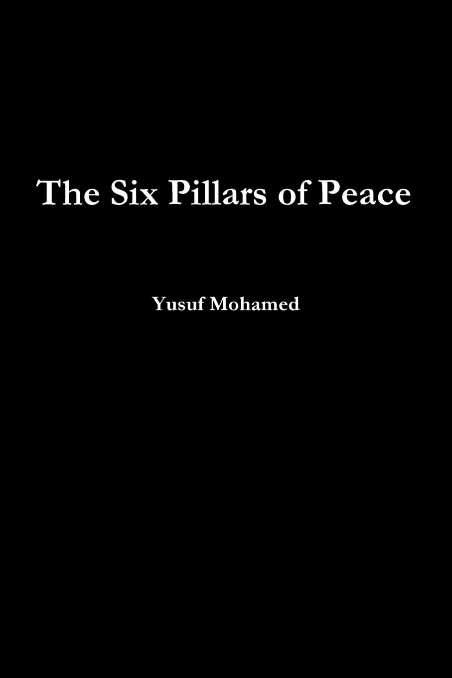лучшая цена Yusuf Mohamed The Six Pillars of Peace