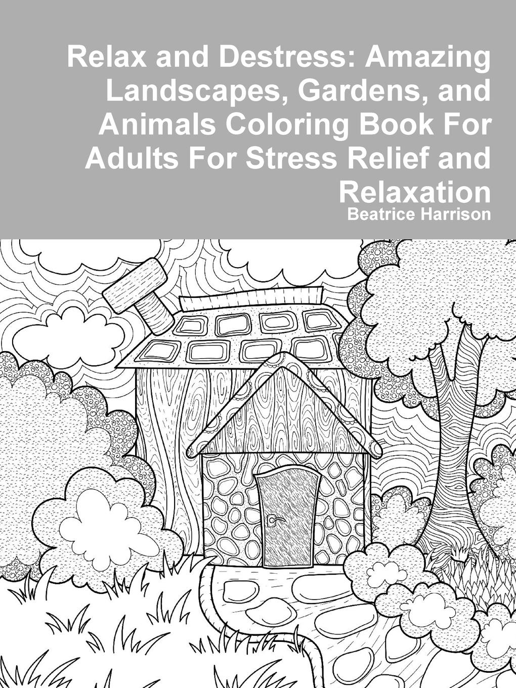 Beatrice Harrison Relax and Destress. Amazing Landscapes, Gardens, and Animals Coloring Book For Adults For Stress Relief and Relaxation colorful hexagon fidget spinner adhd stress relief toy relaxation gift for adults