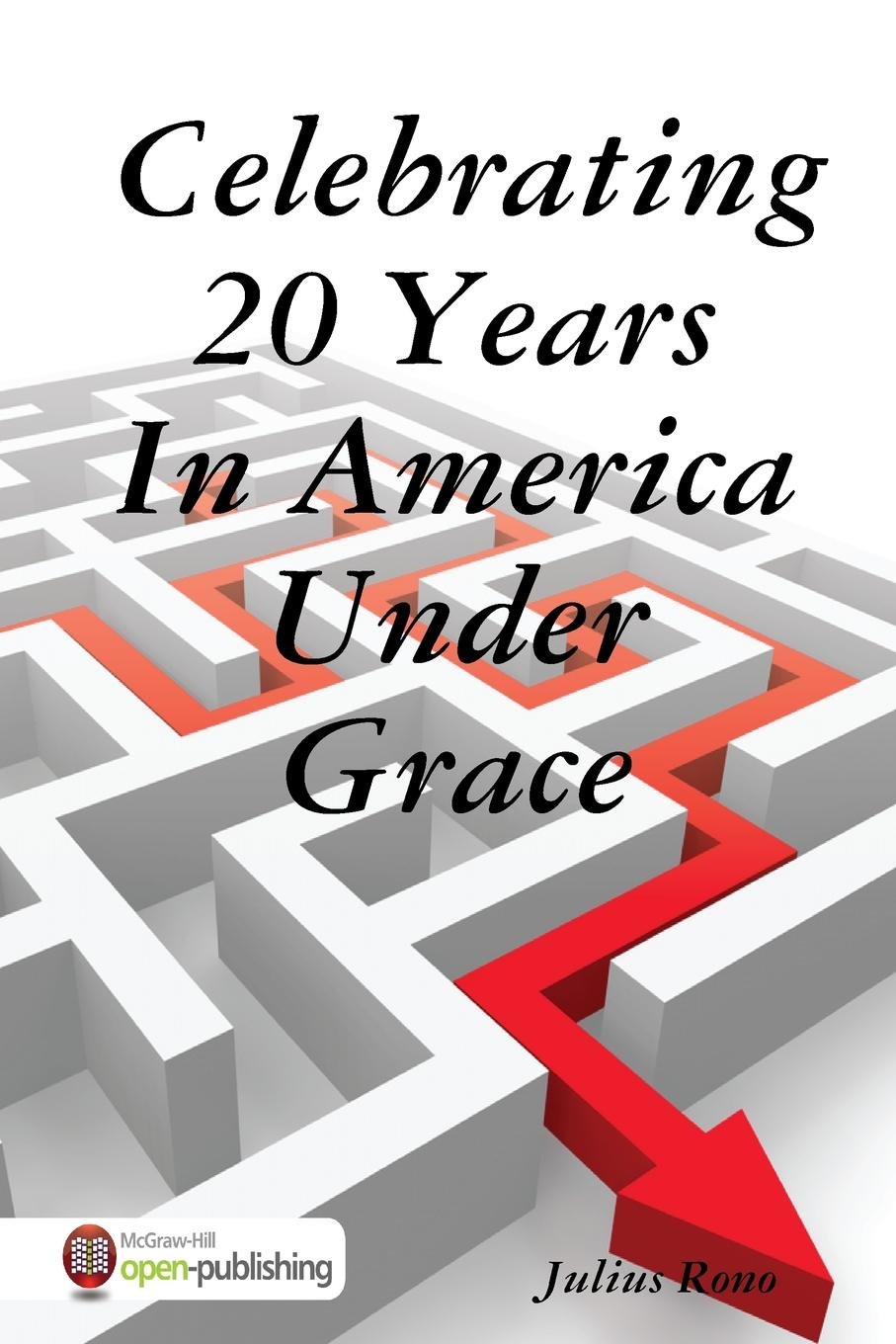 Julius Rono Celebrating 20 Years In America Under Grace god is at work