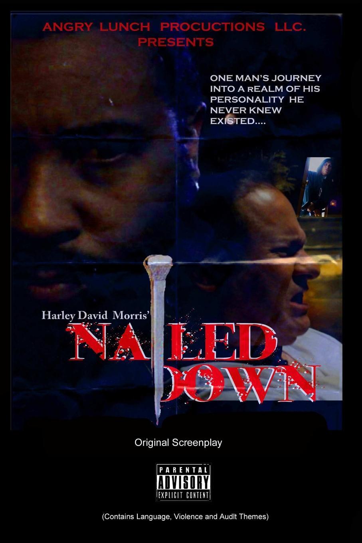 Harley David Morris Nailed Down Original Movie Screenplay jill limber daddy he wrote