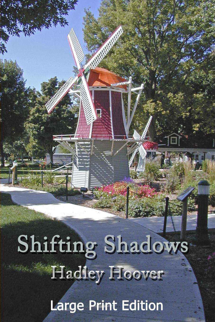 Hadley Hoover Shifting Shadows (LP) muriel jensen daddy to be determined