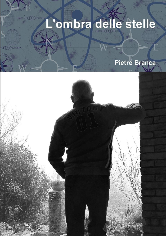 Pietro Branca L.ombra delle stelle цена
