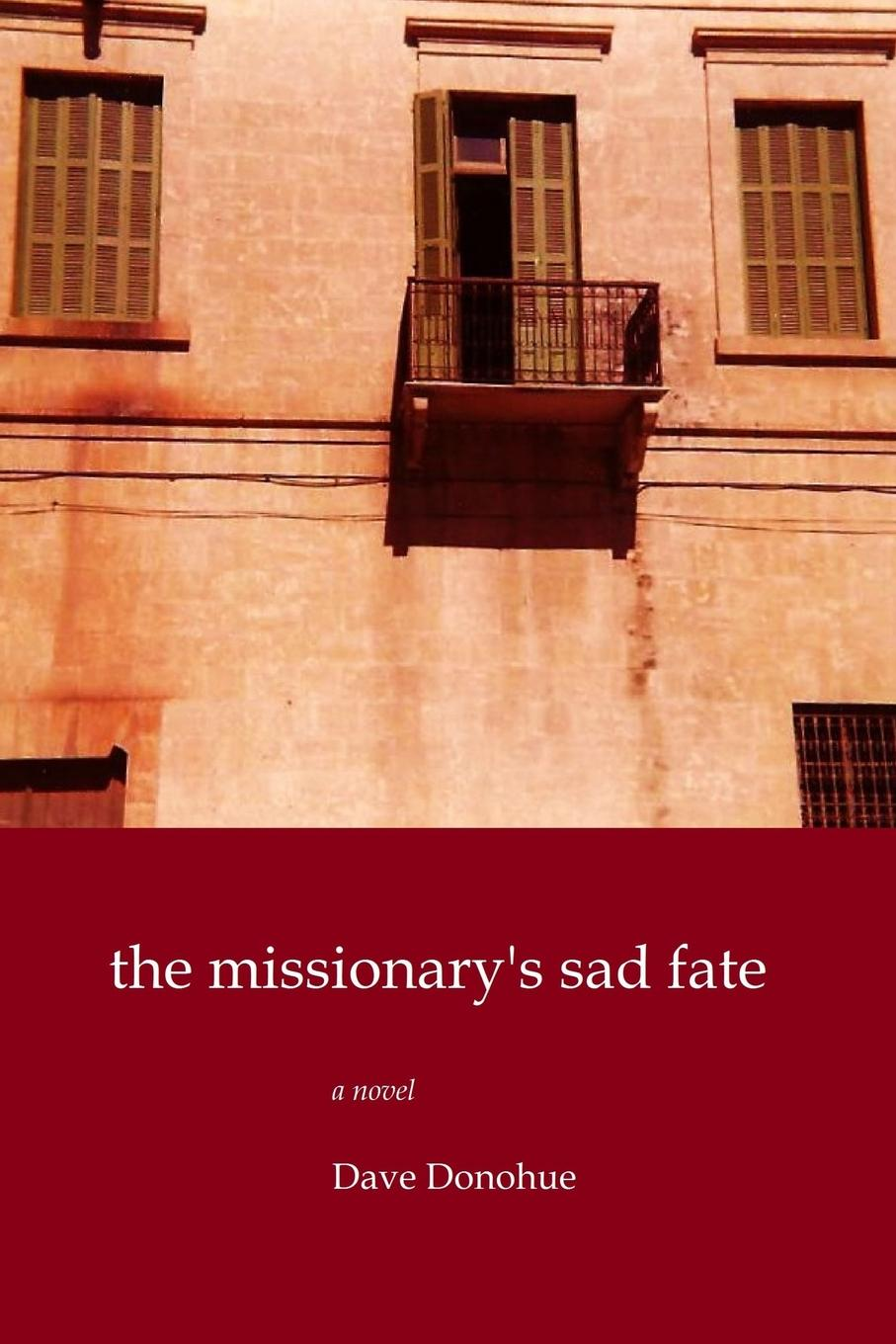 Dave Donohue The Missionary.s Sad Fate
