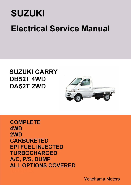 Фото - James Danko SUZUKI CARRY TRUCK Electrical Service Manual DB52T DA52T james danko suzuki every van electrical service manual db52v da52v