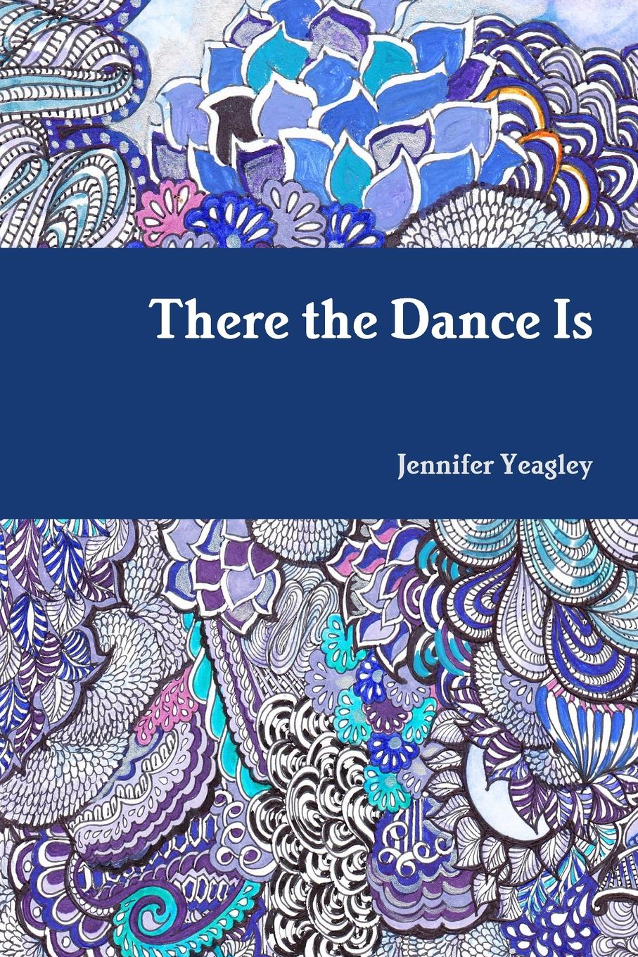 Jennifer Yeagley There the Dance Is supertramp the story so far