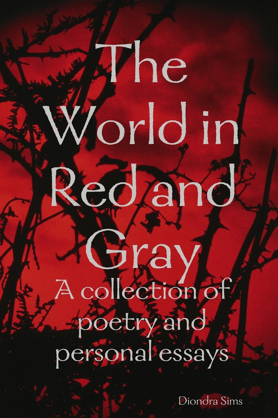 Diondra Sims The World in Red and Gray the eye of the world the wheel of time book 2 chinese edition 400 page