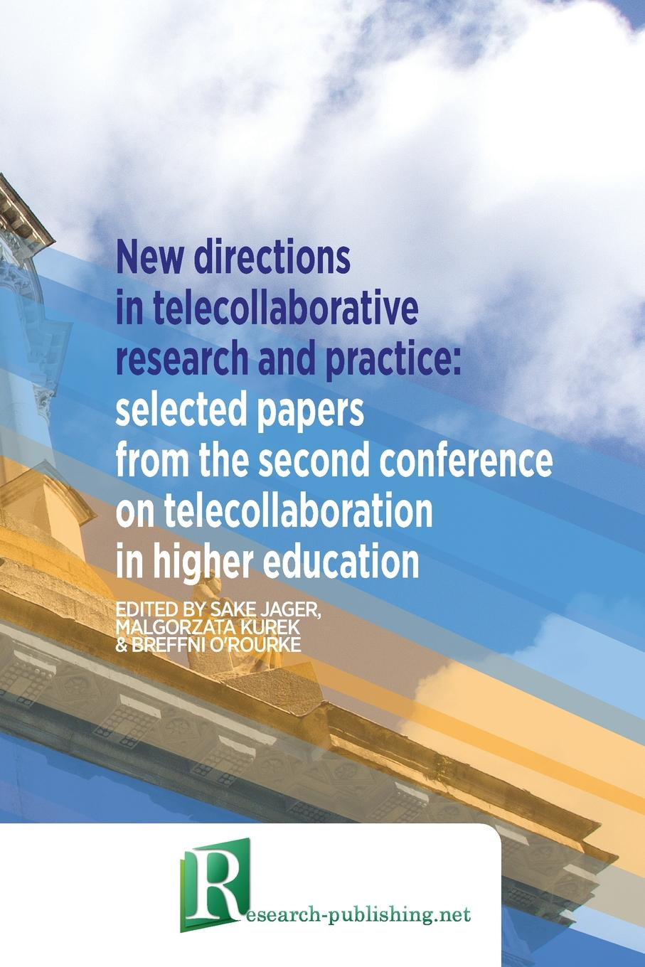 New directions in telecollaborative research and practice. selected papers from the second conference on telecollaboration in higher education (8325)