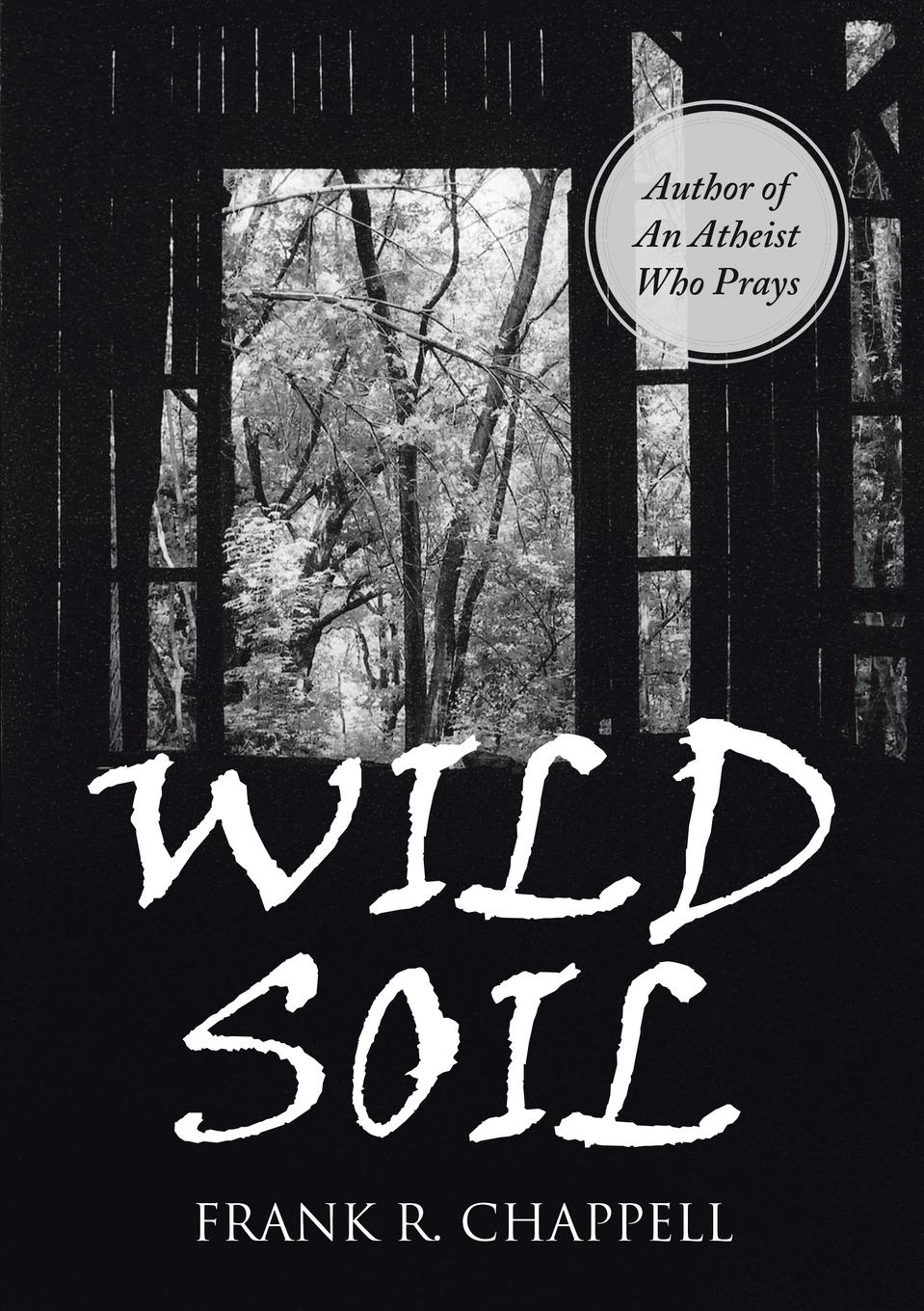 Frank R. Chappell Wild Soil jacobsen r the unseen
