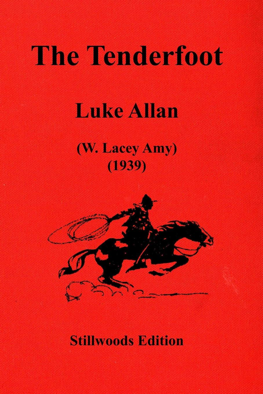 Luke Allan The Tenderfoot the silver hooves