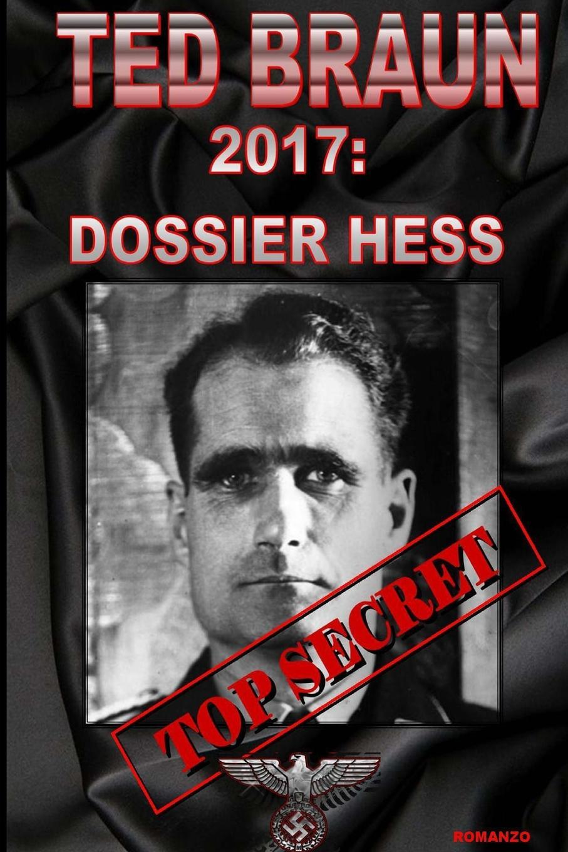 TED BRAUN 2017. DOSSIER HESS david hess gamble