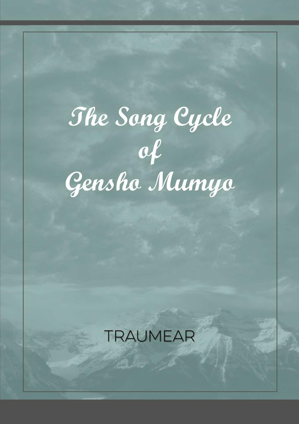 Traumear The Song Cycle of Gensho Mumyo все цены