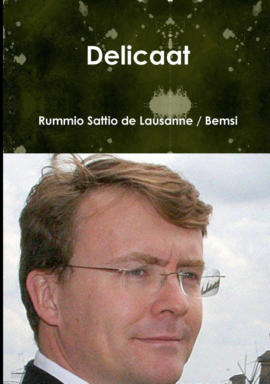 Rummio Sattio de Lausanne / Bemsi Delicaat