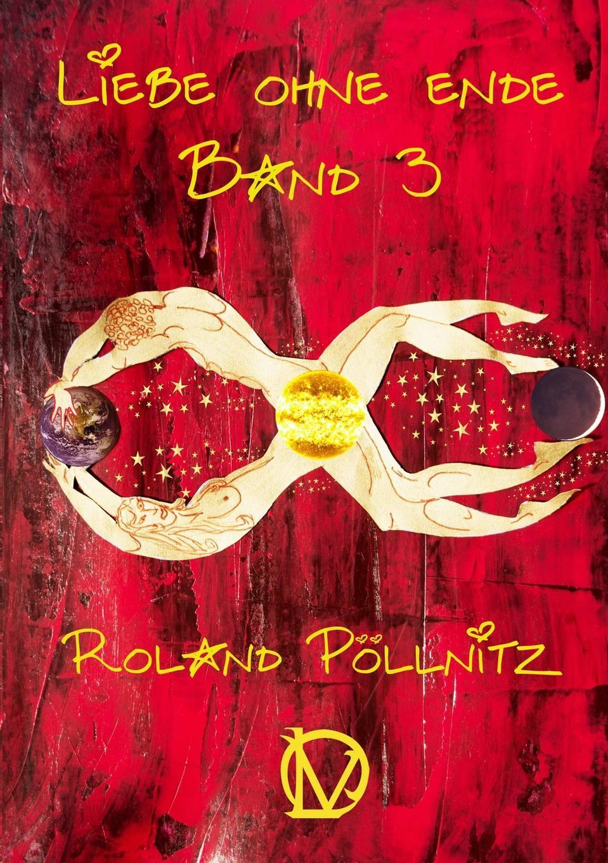 Roland Pöllnitz Liebe ohne Ende Band 3 толстовка quelle quelle 328583